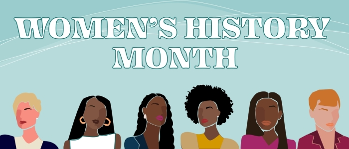 "Six women are in a line at the bottom of the image. White text reads ""Women's History Month."" There is a light blue background, with white curving lines."